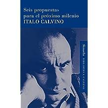 Seis propuestas para el milenio (Biblioteca Italo Calvino nº 2)