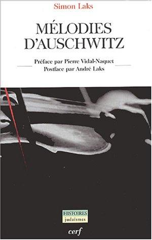 Mélodies d'Auschwitz par Simon Laks