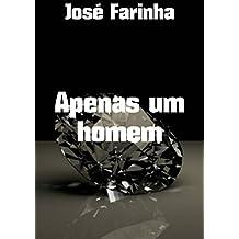 Apenas um homem (Portuguese Edition)
