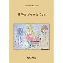 Il Mortale e la Dea