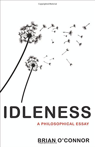 Idleness – A Philosophical Essay