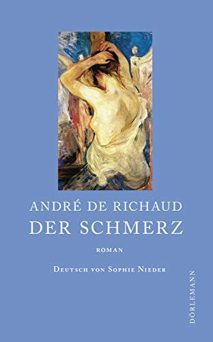 Buchseite und Rezensionen zu 'Der Schmerz: Roman' von André de Richaud