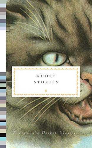 Ghost Stories (Everyman's Library POCKET CLASSICS) (Halloween London Ghost Stories)