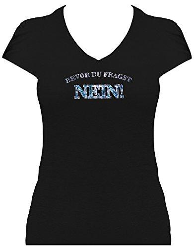 Fun Shirt Sprüche Damen Bevor Du fragst NEIN aus funkelndem Strass Schwarz