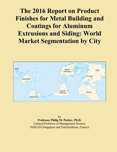 the-2016-report-on-product-finishes-for-metal-building-and-coatings-for-aluminum-extrusions-and-sidi