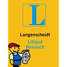 Langenscheidt Lilliput Hessisch: Hessisch-Deutsch/Deutsch-Hessisch