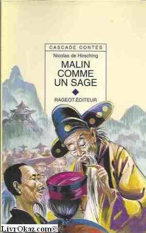 Malin comme un sage : Et autres contes du bout du monde par Nicolas de Hirsching
