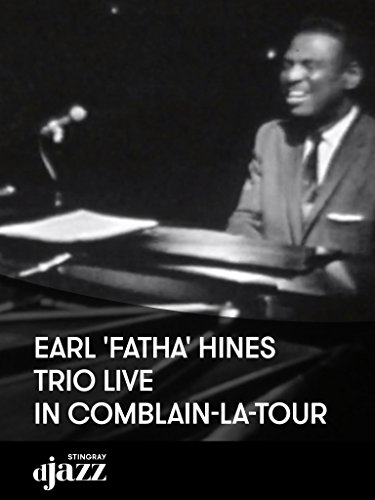 Earl 'Fatha' Hines Trine live in Comblain-la-Tour