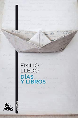Días y libros (Humanidades) eBook: Emilio Lledó: Amazon.es: Tienda ...