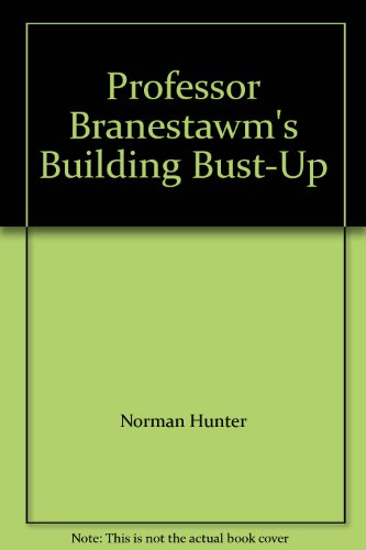 Professor Branestawm's building bust-up