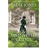 [(The Uninvited Guests)] [Author: Sadie Jones] published on (February, 2013)