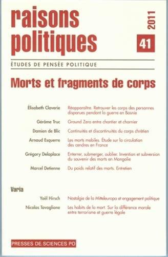Raisons politiques, N° 41, février 2011 : Morts et fragments de corps