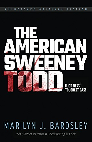 the-american-sweeney-todd-eliot-nesss-toughest-case-crimescape-book-20