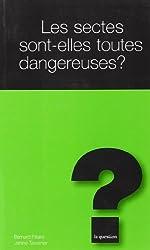Les sectes sont-elles dangereuses ?