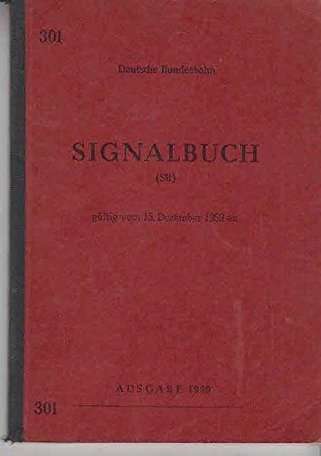 Signalbuch (SB) gültig vom 15. Dezember 1959 an; Ausgabe 1959