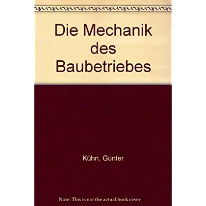 Pdf Download Die Mechanik Des Baubetriebes Ii Mechanik Statik