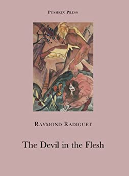 The Devil in the Flesh by [Radiguet, Raymond]