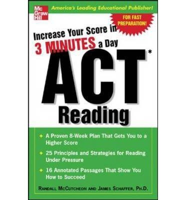 By McCutheon, Randall ( Author ) [ Increase Your Score in 3 Minutes a Day: ACT Reading By Jul-2005 Paperback