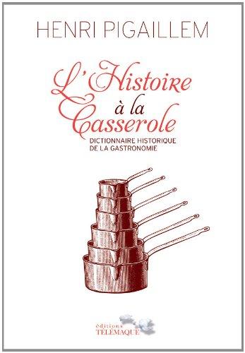 L'Histoire  la casserole