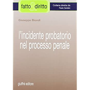 L'incidente Probatorio Nel Processo Penale