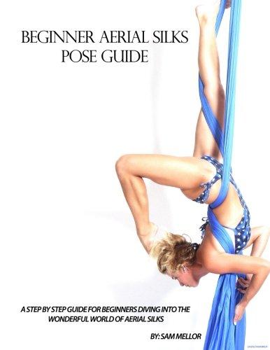 Beginner Aerial Silks Pose Guide (The Aerial Attitude, Band 1)