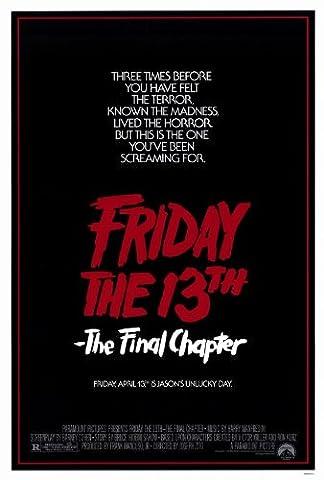 Friday the 13th Part 4 --The Final Chapter Affiche du film Poster Movie Le vendredi le 13th partie 4 -- le chapitre final (27 x 40 In - 69cm x 102cm) Style A
