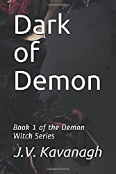 Dark of Demon: Book 1 of the Demon Witch Series