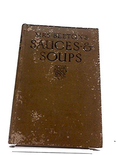 Mrs Beeton's Sauces and Soups par Isabela Beeton