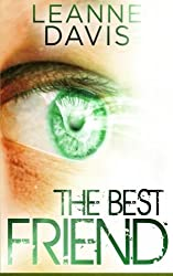 The Best Friend (Sister Series) (Volume 3) by Leanne Davis (2014-10-17)