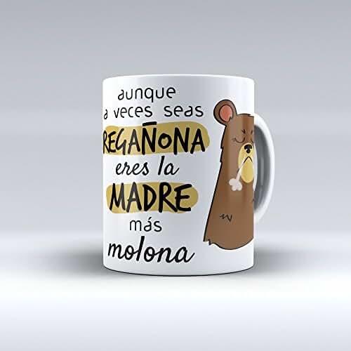 taza del dia de la madre Taza cerámica desayuno regalo original cumpleaños madre Aunque a veces seas regañona eres la madre más molona