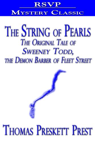 The String of Pearls (The Original Tale of Sweeney Todd, the Demon Barber of Fleet Street) (English Edition)