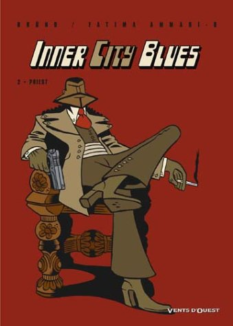 Inner City Blues, tome 2 : Priest