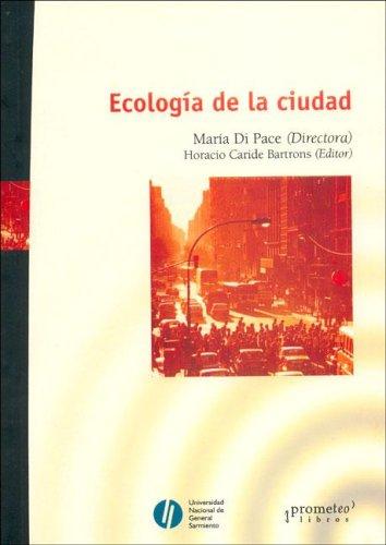 Ecologia de la ciudad por Horacio Caride Bartrons