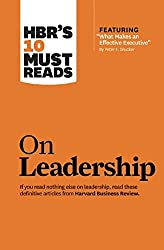 HBR's 10 Must Reads: On Leadership (Harvard Business Review Must Reads)