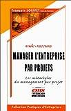Image de Manager l'entreprise par projets : Les Métarègles du management par projet