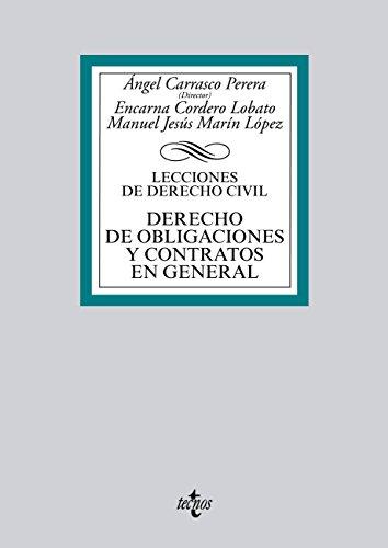 Derecho de obligaciones y contratos en general (Derecho - Biblioteca Universitaria De Editorial Tecnos) por Encarna Cordero Lobato, Manuel Jesús Marín López