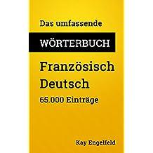 Das umfassende Wörterbuch Französisch-Deutsch: 65.000 Einträge (Umfassende Wörterbücher 16)