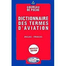 Dictionnaire des termes d'aviation, volume 1 - 20.000 traductions (anglais/francais)