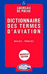 Dictionnaire des termes d'aviation, volume 1 - 20.000 traductions (anglais/francais)