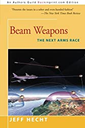 Beam Weapons: The Next Arms Race