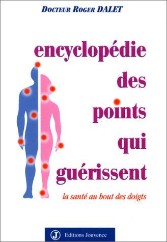"""<a href=""""/node/6954"""">Encyclopédie des points qui guérissent</a>"""
