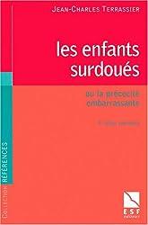 LES ENFANTS SURDOUES OU LA PRECOCITE EMBARRASSANTE. 4ème édition