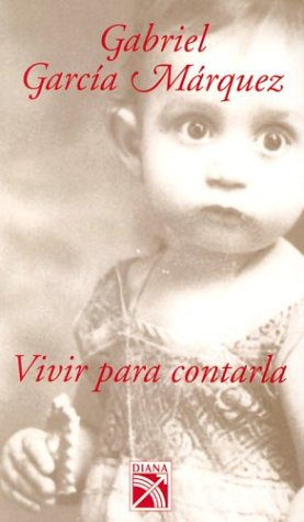 Vivir Para Contarla / To Live to Tell It (Spanish) (Spanish Edition)