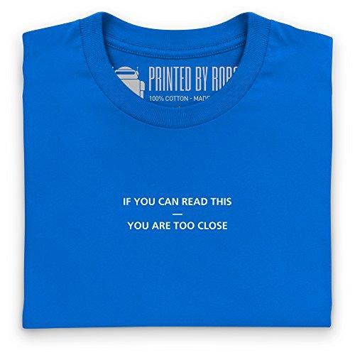 You Are Too Close T-Shirt, Damen Royalblau