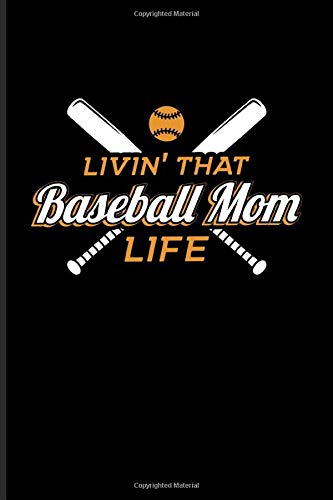 Livin' That Baseball Mom Life: Our Crazy Family Workbook