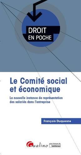 Le comité social et économique par François Duquesne