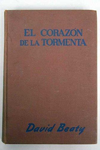 EL CORAZÓN DE LA TORMENTA. 1ª edición española.