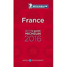 MICHELIN France 2016: Hotels & Restaurants (MICHELIN Hotelführer)