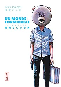 Un Monde Formidable Intégrale One-shot