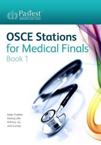 OSCE Stations for Medical Finals Book 1 by Dr Adam Feather (2012-04-16)